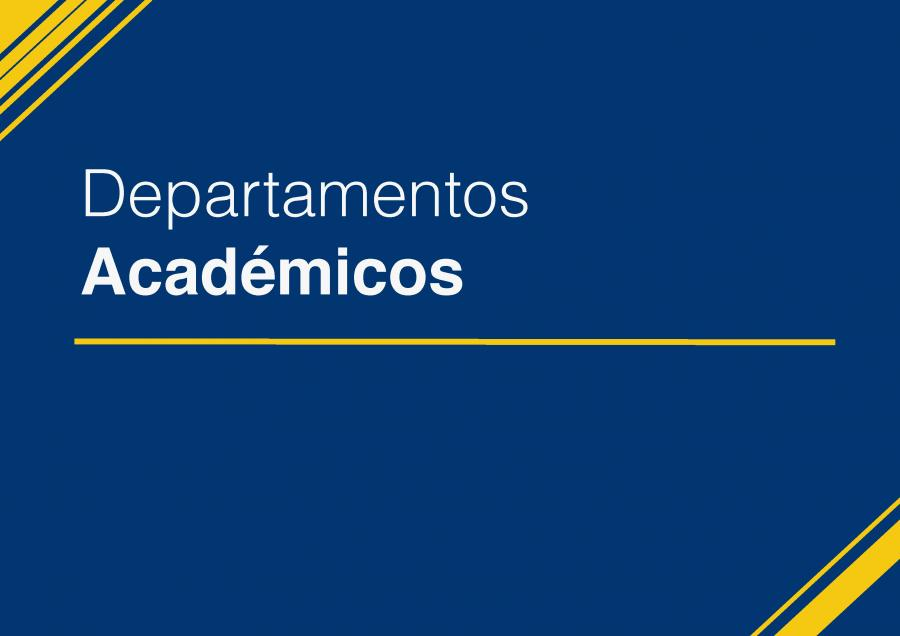 30e9edacab57 Departamentos Académicos - Facultad de Ciencias Jurídicas